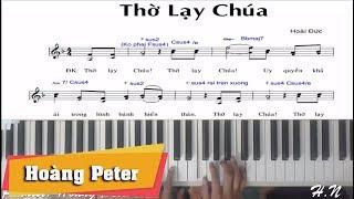Hướng dẫn đệm piano: Thờ Lạy Chúa - Hoàng Peter