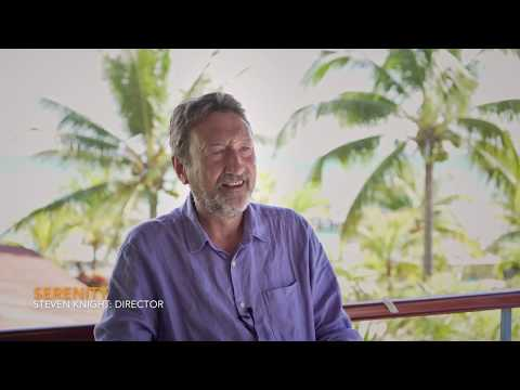 How To Make Movies: Serenity  Steven Knight Director
