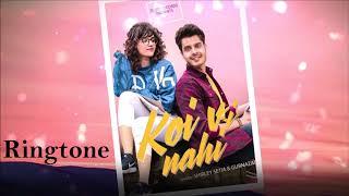 Koi vi nahi ringtone song new song #RADIOMUSICWALElove romantic song