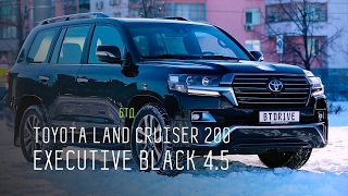 'ЯПОНСКИЙ АНАБОЛИК' - TOYOTA LAND CRUISER 200 EXECUTIVE BLACK 4.5
