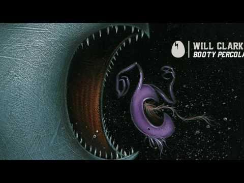 "Will Clarke & DJ Funk - ""Booty Percolatin"" [DIRTYBIRD]"