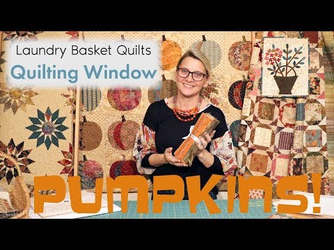 Quilting Window Episode 14 - Pumpkins