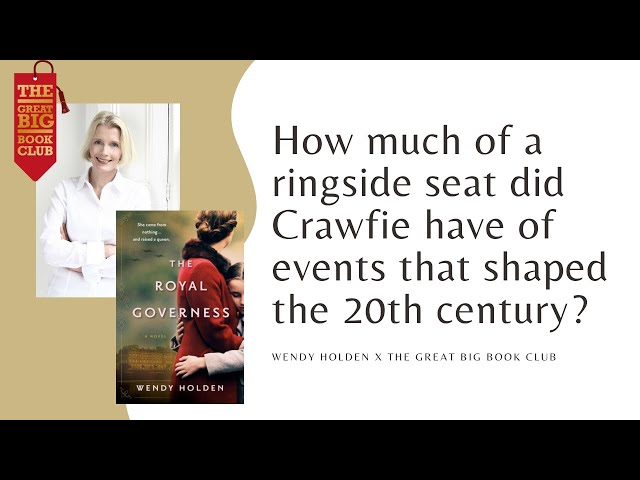 Wendy Holden on Crawfie's position in the events that shaped the 21st Century