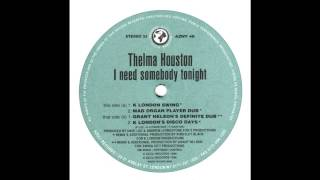 Thelma Houston - I Need Somebody Tonight (Grant Nelson