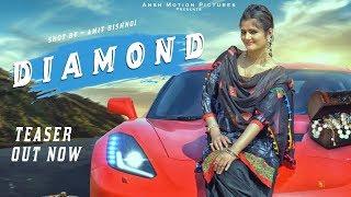 DIAMOND (Teaser) Anjali Raghav Feat. Kaize | New Haryanvi Songs Haryanavi 2018 | Out on 30 Nov 2018