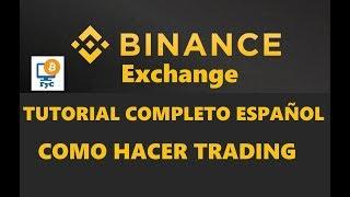Binance Exchange - Como Comprar Y Vender Criptomonedas - Tutorial Español
