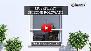 Moskitiera Okienna Rolowana  Karnix