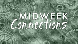 March 25, 2020 Midweek Connection
