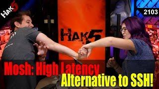 Gambar cover MOSH: High Latency Alternative to SSH - Hak5 2103