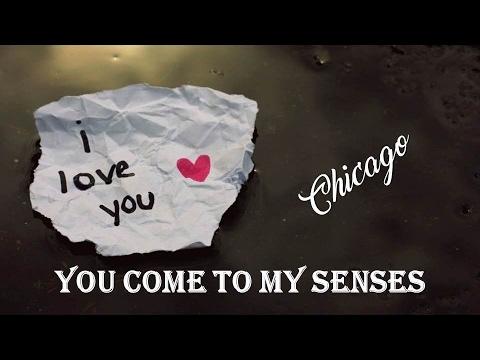 You Come To My Senses Chicago (TRADUÇÃO) HD (Lyrics Video)