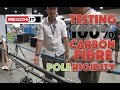 Testing 100% carbon fibre pole rigidity.