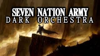 Seven Nation Army | Dark Orchestra \u0026 Church Organ