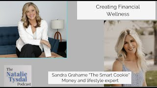 Creating financial Wellness with Smart Cookie, Sandra Grahame