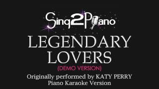 Legendary Lovers (Piano Karaoke Version) Katy Perry