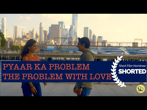 Pyaar Ka Problem | Short Film Nominee