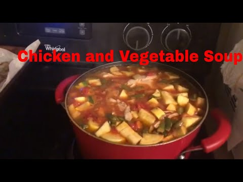 Easy Chicken And Vegetable Soup Cooking