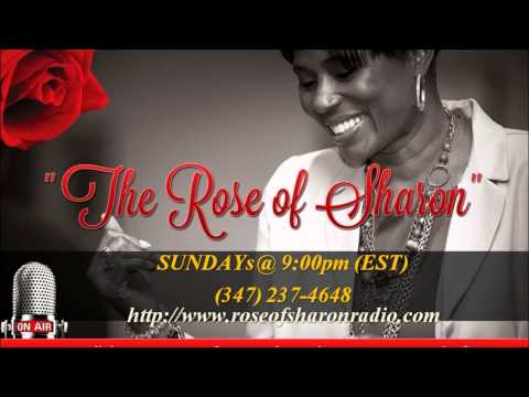 Rose of Sharon Show 5-18-2014