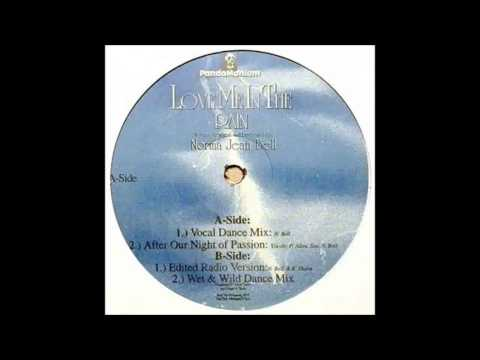 (1997) Norma Jean Bell - Love Me In The Rain [Vocal Dance Mix]