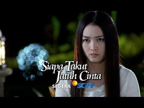 Sinetron Terbaru SCTV  Siapa Takut Jatuh Cinta Segera!