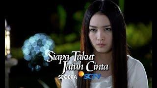 Sinetron Terbaru SCTV - Siapa Takut Jatuh Cinta Segera!