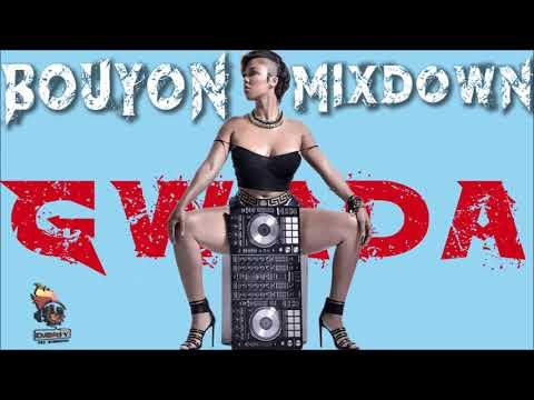 Bouyon 2018 (SEPTEMBER) Gwada Mixdown Mix By Djeasy