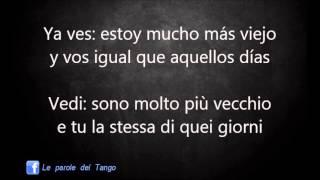 COSAS OLVIDADAS - Carlos Di Sarli - Traduzione in italiano