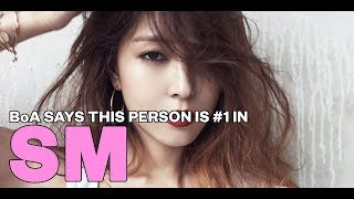 BoA says this person is #1 in the SM Entertainment hierarchy
