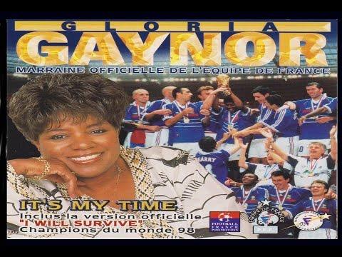 Gloria Gaynor - I will survive (version officielle des champions de la coupe du monde 1998)