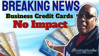 Best 7 Business Credit Cards Has No Impact on the Business Owner's Personal Credit Reviews 2021
