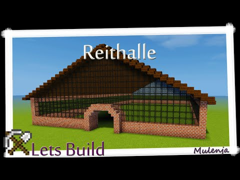 Minecraft - Reithalle / Lets Build