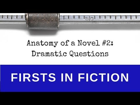 Gross Anatomy Of A Novel Dramatic Question Youtube