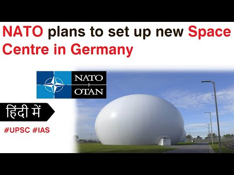 NATO plans to set up new Space Centre in Ramstein, Germany. Current Affairs 2020 #UPSC #SSC