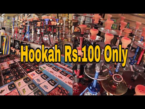 Cheapest Hookah Market in Delhi, Cheap Hookah Rs.100 Only. Best Place To Buy Hookah