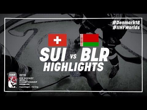 Game Highlights: Switzerland vs Belarus May 9 2018 | #IIHFWorlds 2018