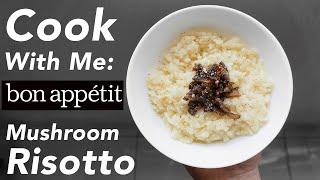 Quarantine Cooking Show: Bon Appetit Mushroom Risotto by Carla Lalli Music   Olivia Frescura
