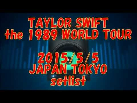 taylor swift 1989 tour setlist in japan TOKYO