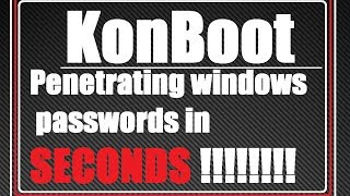 Hacking Passwords In Seconds! Kon Boot (2014)
