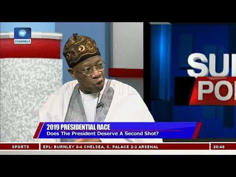 Why Pres. Buhari Deserves A Second Term, Lai Mohammed Explains Pt.2 |Politics Today|