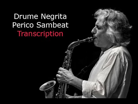 Drume Negrita. Perico Sambeat 's (Bb) Solo. Transcribed by Carles Margarit