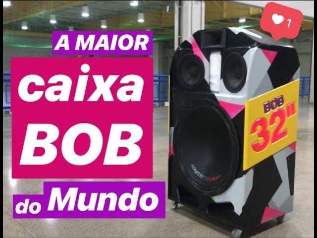 A maior caixa Bob do mundo