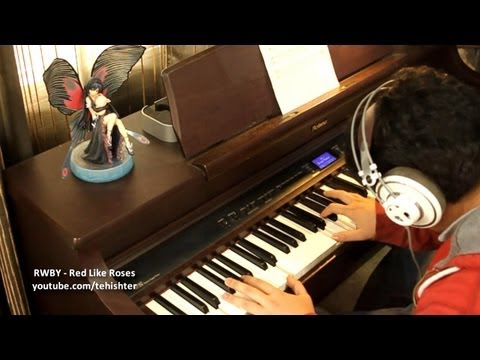 RWBY - Red Like Roses (Piano)