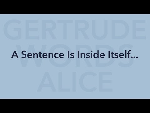 A Sentence Is Inside Itself... (2016)