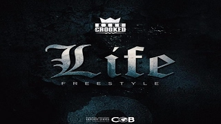 KXNG Crooked fka Crooked I - Life (Freestyle) 2017 New CDQ Dirty NO DJ @CrookedIntriago