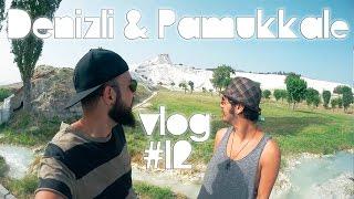 Denizli & Pamukkale - VLOG #12