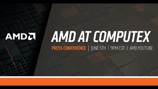 AMD at Computex 2018
