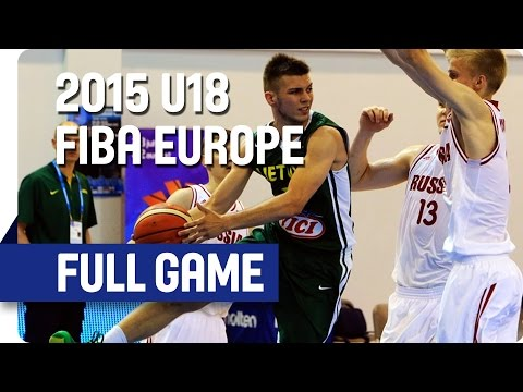 Russia v Lithuania - Group F - Full Game - 2015 U18 European Championship Men