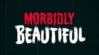 Morbidly Beautiful: Your Home for Horror
