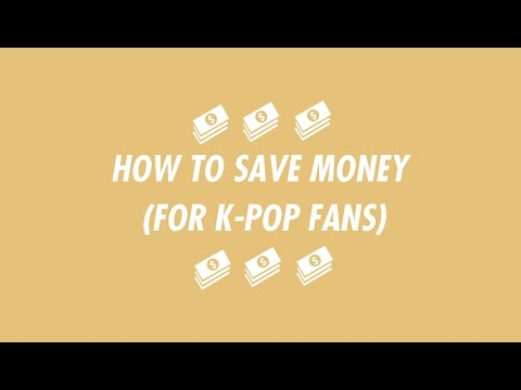 How to save money (for k-pop merch, concerts, etc.)