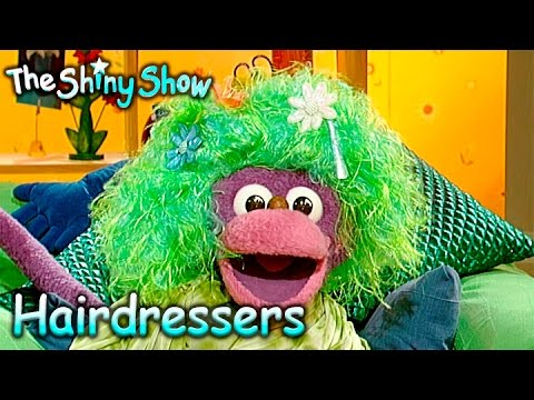 The Shiny Show | Hairdressers | S1E8