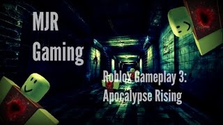 [MJR Gaming] Roblox Gameplay: Apocalypse Rising